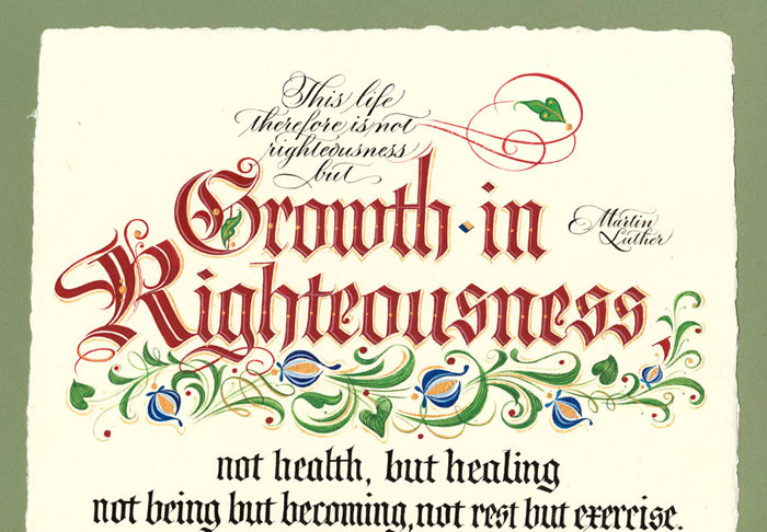 Growth In Righteousness - Martin Luther